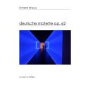 Deutsche Motette op. 62 : Édition pour effectif réduit / Richard Strauss | Strauss, Richard (1864-1949). Compositeur