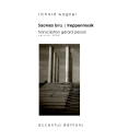 Siegfried Idyll (« Treppenmusik ») / Gérard Pesson/Richard Wagner | Pesson, Gérard (1958-....). Compositeur